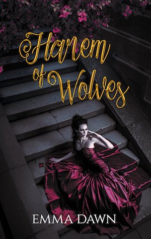 Harem Of Wolves by Emma Dawn