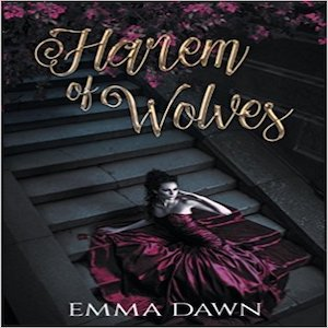 Harem of Wolves audiobook by Emma Dawn